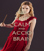 KEEP CALM AND ACCIO BRAIN - Personalised Poster A4 size
