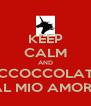KEEP CALM AND ACCOCCOLATA AL MIO AMORE - Personalised Poster A4 size