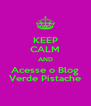 KEEP CALM AND Acesse o Blog Verde Pistache - Personalised Poster A4 size