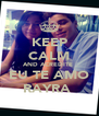 KEEP CALM AND ACREDITE  EU TE AMO RAYRA  - Personalised Poster A4 size