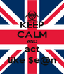 KEEP CALM AND act like $e@n - Personalised Poster A4 size