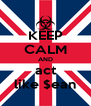KEEP CALM AND act like $ean - Personalised Poster A4 size