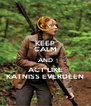 KEEP CALM AND ACT LIKE KATNISS EVERDEEN - Personalised Poster A4 size