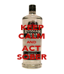 KEEP CALM AND ACT SOBER - Personalised Poster A4 size