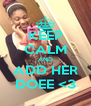 KEEP CALM AND ADD HER DOEE <3 - Personalised Poster A4 size
