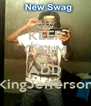 KEEP CALM AND ADD KingJefferson - Personalised Poster A4 size