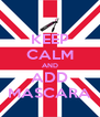 KEEP CALM AND ADD MASCARA - Personalised Poster A4 size