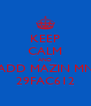KEEP CALM AND ADD MAZIN MN 29FAC612 - Personalised Poster A4 size