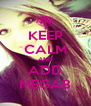 KEEP CALM AND ADD MEGAB - Personalised Poster A4 size