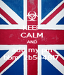 KEEP CALM AND add my pin bbm  2b5e4817 - Personalised Poster A4 size