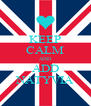 KEEP CALM AND ADD NATYVIA - Personalised Poster A4 size