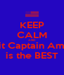 KEEP CALM AND Admit Captain America is the BEST - Personalised Poster A4 size