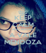 KEEP CALM AND ADORA A VALE MENDOZA - Personalised Poster A4 size