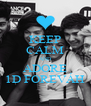 KEEP CALM AND ADORE 1D FOREVÁH - Personalised Poster A4 size