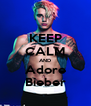 KEEP CALM AND Adore Bieber - Personalised Poster A4 size