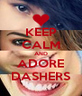 KEEP CALM AND ADORE DASHERS - Personalised Poster A4 size
