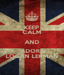 KEEP CALM AND ADORE LOGAN LERMAN - Personalised Poster A4 size
