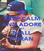 KEEP CALM AND ADORE MY NIALL HORAN - Personalised Poster A4 size