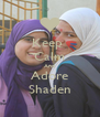 Keep  Calm And Adore Shaden - Personalised Poster A4 size