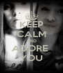 KEEP CALM AND ADORE  YOU - Personalised Poster A4 size