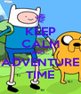 KEEP CALM AND... ADVENTURE TIME - Personalised Poster A4 size