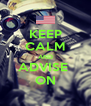 KEEP CALM AND ADVISE  ON - Personalised Poster A4 size