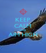 KEEP CALM AND AIM HIGH  - Personalised Poster A4 size