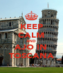 KEEP CALM AND AJO IN TOSCANA - Personalised Poster A4 size