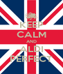 KEEP CALM AND ALDI PERFECT - Personalised Poster A4 size
