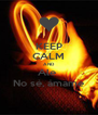 KEEP CALM AND Ale  No sé, ámame - Personalised Poster A4 size
