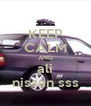 KEEP CALM AND ali nissan sss - Personalised Poster A4 size