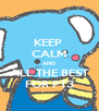 KEEP  CALM AND ALL THE BEST FOR PT3 - Personalised Poster A4 size