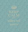 KEEP CALM AND alles of niets - Personalised Poster A4 size
