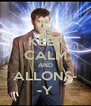 KEEP CALM AND ALLONS- -Y - Personalised Poster A4 size