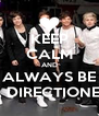 KEEP CALM AND ALWAYS BE A DIRECTIONER - Personalised Poster A4 size