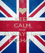 KEEP CALM AND ALWAYS love FARHAN  - Personalised Poster A4 size