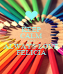 KEEP CALM AND ALWAYS LOVE FELICIA - Personalised Poster A4 size