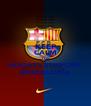 KEEP CALM AND ALWAYS SUPPORT BARCELONA - Personalised Poster A4 size