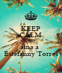 KEEP CALM AND ama a  Estefanny Torres - Personalised Poster A4 size