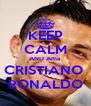 KEEP CALM AND Ama CRISTIANO  RONALDO - Personalised Poster A4 size