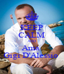 KEEP CALM AND Ama  Gigi D'Alessio  - Personalised Poster A4 size