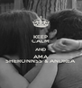 KEEP CALM AND AMA SHERONNSS & ANDREA - Personalised Poster A4 size
