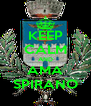 KEEP CALM AND AMA SPIRANO - Personalised Poster A4 size