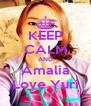 KEEP CALM AND Amalia Love Yuri - Personalised Poster A4 size