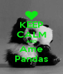 KEEP CALM AND Ame Pandas - Personalised Poster A4 size