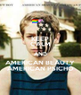 KEEP CALM AND AMERICAN BEAUTY AMERICAN PSICHO - Personalised Poster A4 size