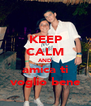 KEEP CALM AND amica ti voglio bene - Personalised Poster A4 size