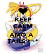 KEEP CALM AND AMO A  TAILS *¬* - Personalised Poster A4 size