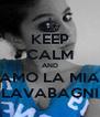 KEEP CALM AND AMO LA MIA LAVABAGNI - Personalised Poster A4 size