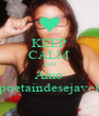 KEEP CALM AND Amo poetaindesejavel - Personalised Poster A4 size